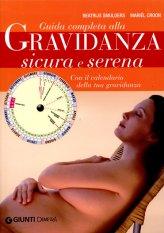 Guida Completa alla Gravidanza Sicura e Serena + CD - Libro