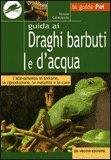 Guida ai Draghi Barbuti e d'Acqua