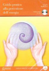 Guida Pratica alla Percezione dell'Energia - DVD