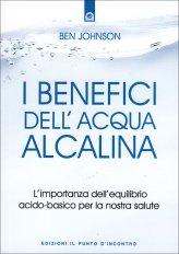 I Benefici dell'Acqua Alcalina - Libro