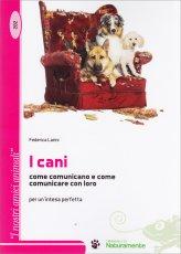 I Cani - Come Comunicare con Loro