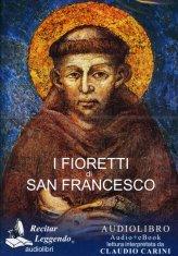I Fioretti di San Francesco - Audiolibro