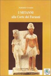 I Mitanni alla Corte dei Faraoni