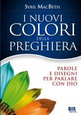 I Nuovi Colori della Preghiera - Libro