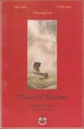 I Padri del Taoismo - Libro