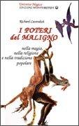 I Poteri del Maligno - Nella Magia, nella Religione e nella Tradizione Popolare