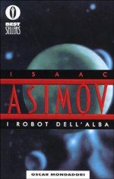 I Robot dell`Alba