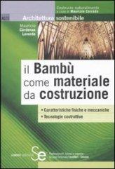 Il Bambù come Materiale da Costruzione