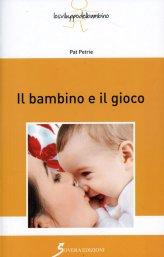 Il Bambino e il Gioco - Libro
