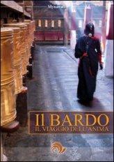 Il Bardo - Il Viaggio dell'Anima