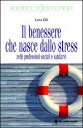 Il Benessere che Nasce dallo Stress