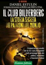 Il Club Bilderberg - Seconda Edizione Aggiornata