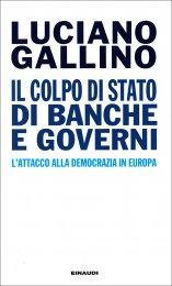 Il Colpo di Stato di Banche e Governi - Libro