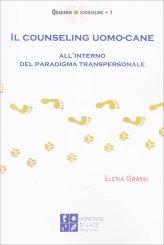 Il Counseling Uomo Cane - Vol.1