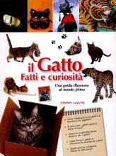 Il Gatto - Fatti e Curiosità - Libro