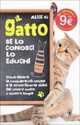 Il Gatto. Se lo Conosci lo Educhi - Libro