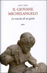 Il Giovane Michelangelo - La Nascita di un Genio
