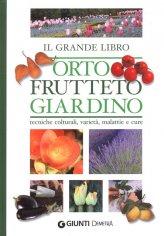 Il Grande Libro Orto, Frutteto, Giardino
