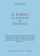 Il Karma e il Significato della Rinascita - Libro