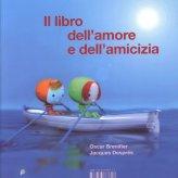 Il Libro dell'Amore e dell'Amicizia - Libro