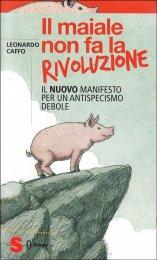 Il Maiale non fa la Rivoluzione - Libro