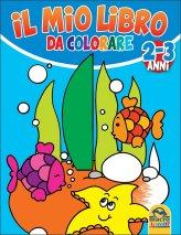 Il Mio Libro da Colorare - 2/3 Anni