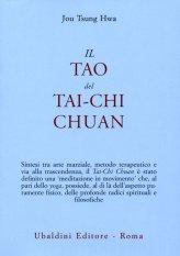 Il Tao del Tai-chi Chuan - La Via del Ringiovanimento - Libro