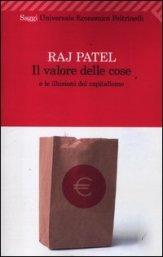 Il Valore delle Cose e le Illusioni del Capitalismo - Libro