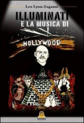 Illuminati e la Musica di Hollywood - Libro