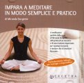 Impara a Meditare in Modo Semplice e Pratico - CD Audio