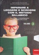 Imparare a Leggere e Scrivere con il Metodo Sillabico - Vol.3 - Libro