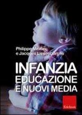 Infanzia Educazione E Nuovi Media