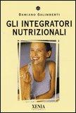 Gli Integratori Nutrizionali