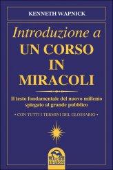 Introduzione a Un Corso In Miracoli