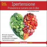 Ipertensione: Prevenire e Curare con il Cibo