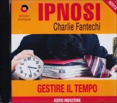 Ipnosi - Gestire Il Tempo