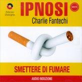 Ipnosi - Smettere di Fumare