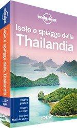 Isole e spiagge della Thailandia - Guida Lonely Planet