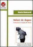 Italiani da Slegare