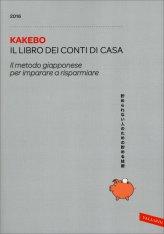 Kakebo 2016 - Il Libro dei Conti di Casa