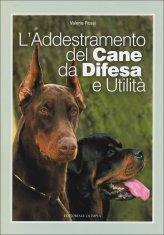L'addestramento del Cane da Difesa e Utilità - Libro