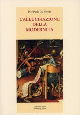 L'allucinazione della Modernità - Libro