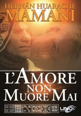 L'Amore non Muore Mai - Libro