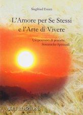 L'Amore per Se Stessi e l'Arte di Vivere
