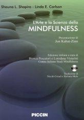 L'arte e la Scienza della Mindfulness + CD - Libro