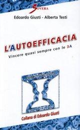 L'autoefficacia - Vincere Quasi Sempre con le 3A - Libro
