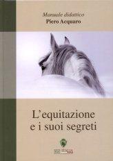 L'equitazione e i Suoi Segreti - Libro