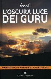 L'oscura Luce dei Guru - Libro