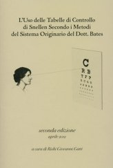 L'Uso delle Tabelle di Controllo di Snellen Secondo i Metodi del Sistema Originario del Dott. Bates