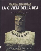 La Civiltà della Dea. Vol. 1
